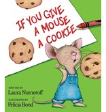 HarperCollins Publishers If You Give A Mouse A Cookie