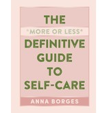 Workman More or Less Definitive Guide to Self Care