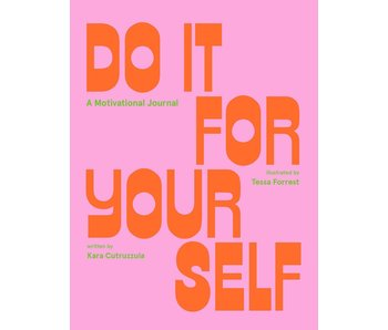 Do It For Yourself, A Guided Motivational Journal