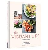 Chronicle Books The Vibrant Life