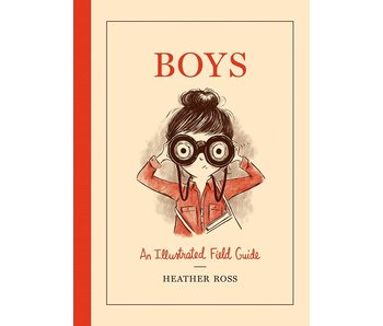 Boys: A Field Guide
