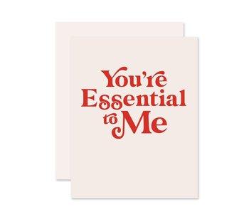 You're Essential