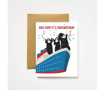 Holy Ship It's Your Birthday