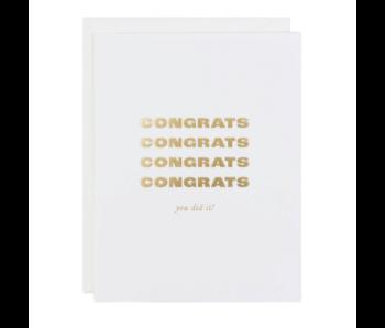 Congrats, You Did It!