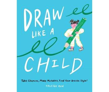 Draw Like A Child