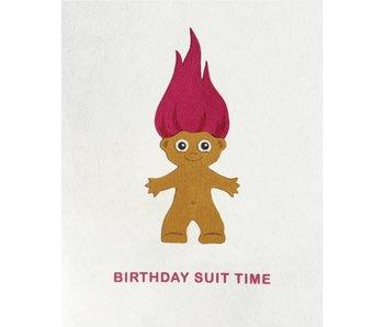 Birthday Suit Time