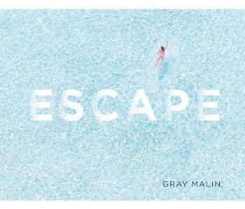 Gray Malin: Escape