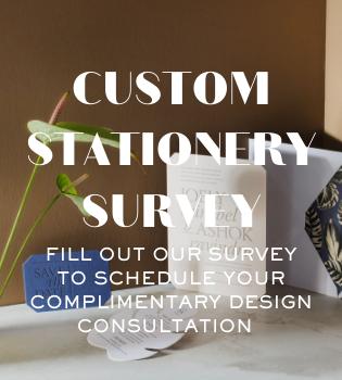 Custom Stationery Survey