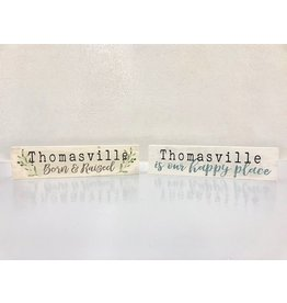 P. Graham Dunn Thomasville Born and Raised Small Wooden Plaque