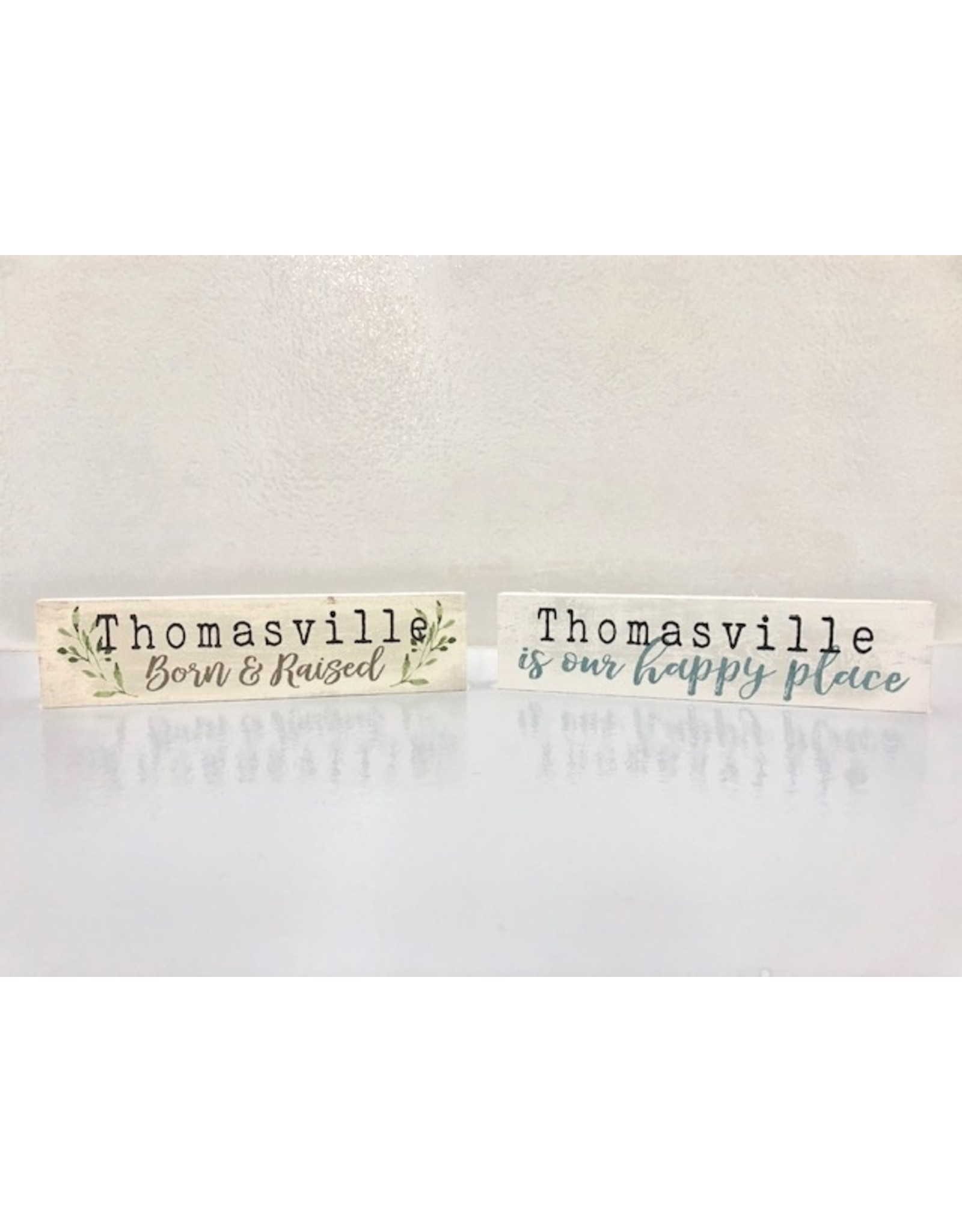 P. Graham Dunn Thomasville is our Happy Place small Plaque