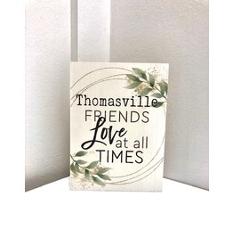 P. Graham Dunn Thomasville Friends Love All The Times