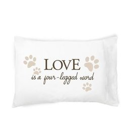 """Faceplant """"Love Is A Four-Legged Word"""" Pillow Case"""