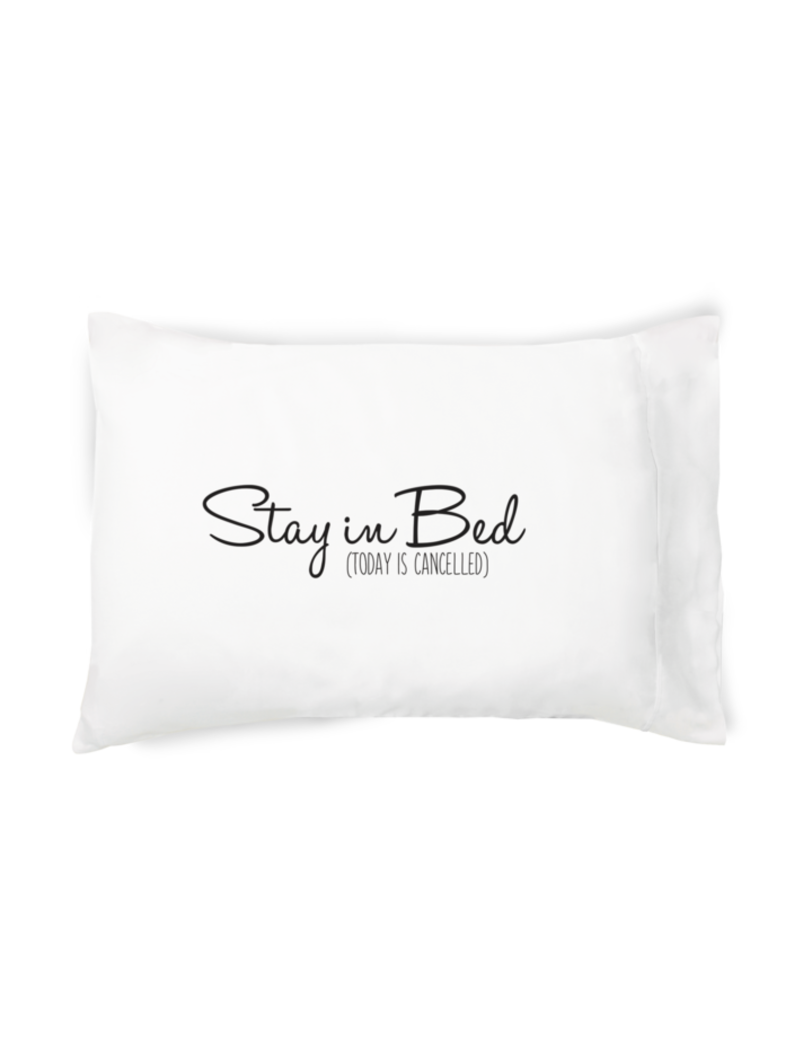 "Faceplant ""Stay In Bed.."" Pillow Case"