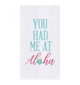 You Had Me at Aloha Dish Towel