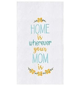 "C&F Enterprise ""Home Is Wherever Your Mom Is"" Dish Towel"