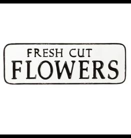 "Ganz / Midwest / CBK ""Fresh Cut Flowers"" Metal Sign"