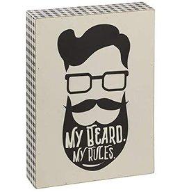 "Ganz / Midwest / CBK ""My Beard, My Rules"" Wooden Sign"