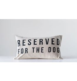 "Creative Co-Op ""Reserved For The Dog"" Cotton Pillow"
