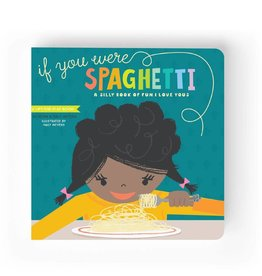 Lucy Darling If You Were Spaghetti!