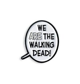 We Are The Walking Dead Word Bubble