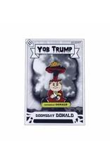 Doomsday Donald Hard Enamel Pin