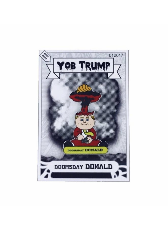 Doomsday Donald Hard Enamel Pin