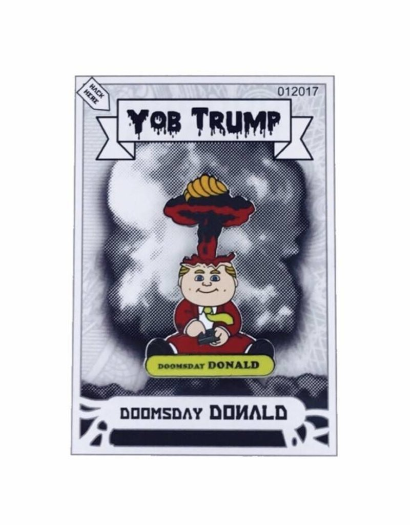 Special Ed Toys Doomsday Donald Hard Enamel Pin