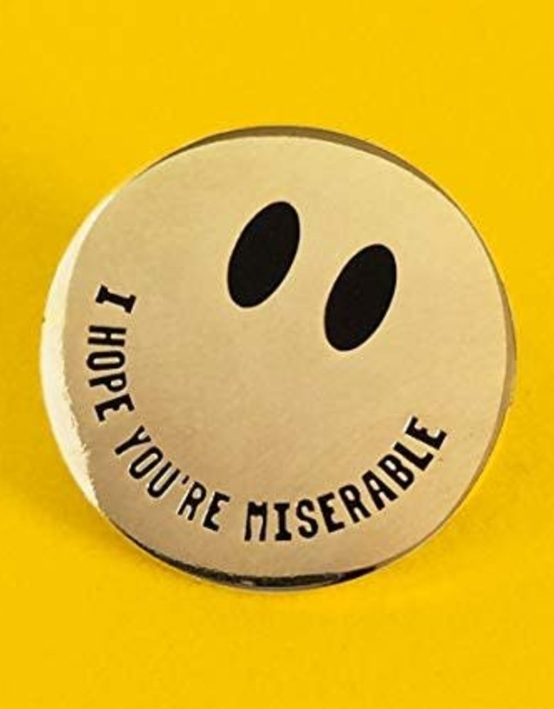 Bracelegs Collective I Hope You're Miserable Gold Pin
