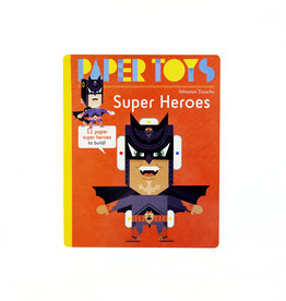 Sebastian Touache Super Heroes: 11 Super Heroes to Build (Paper Toys)