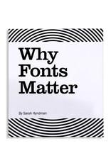 Sarah Hyndman Why Fonts Matter