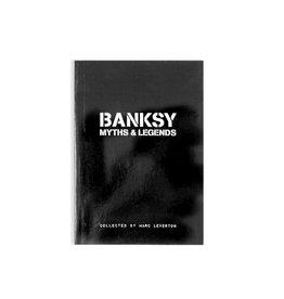 Banksy Banksy: Myths & Legends