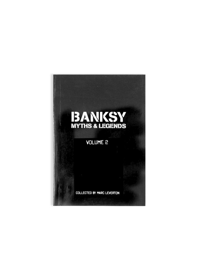 Banksy: Myths & Legends, Vol. 2