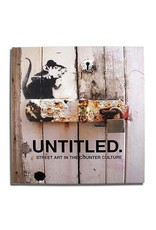 Gary Shove Untitled: Street Art in the Counter Culture