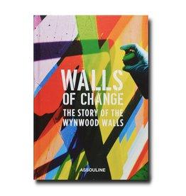 Wynwood Walls Walls of Change: The Story of the Wynwood Walls