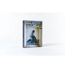 Magda Danysz Street Art: An Illustrated Anthology