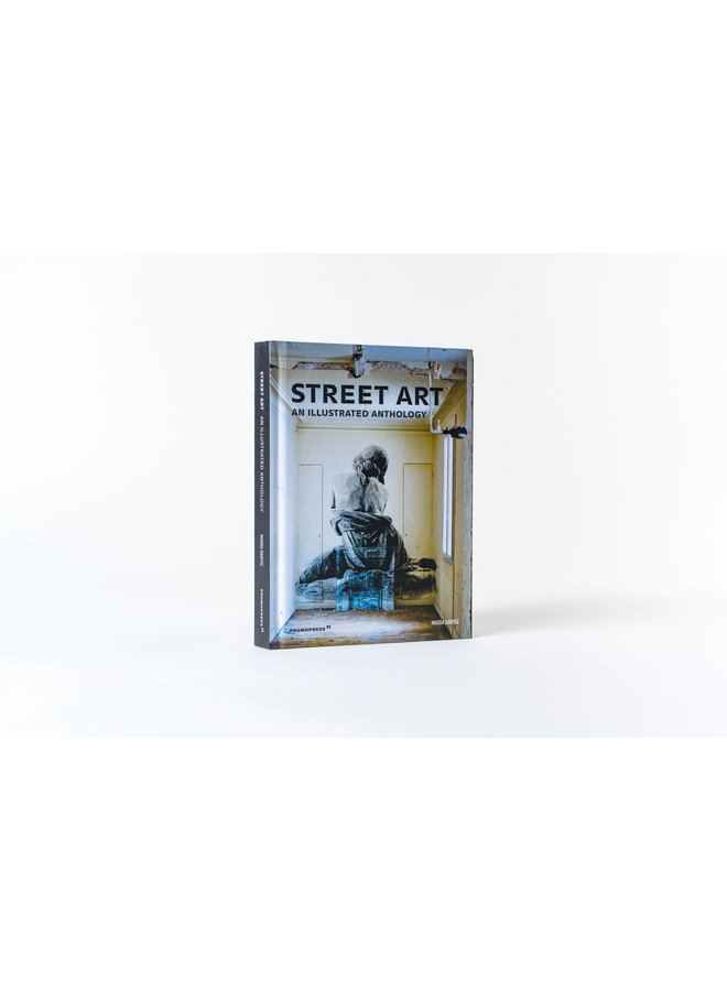 Street Art: An Illustrated Anthology