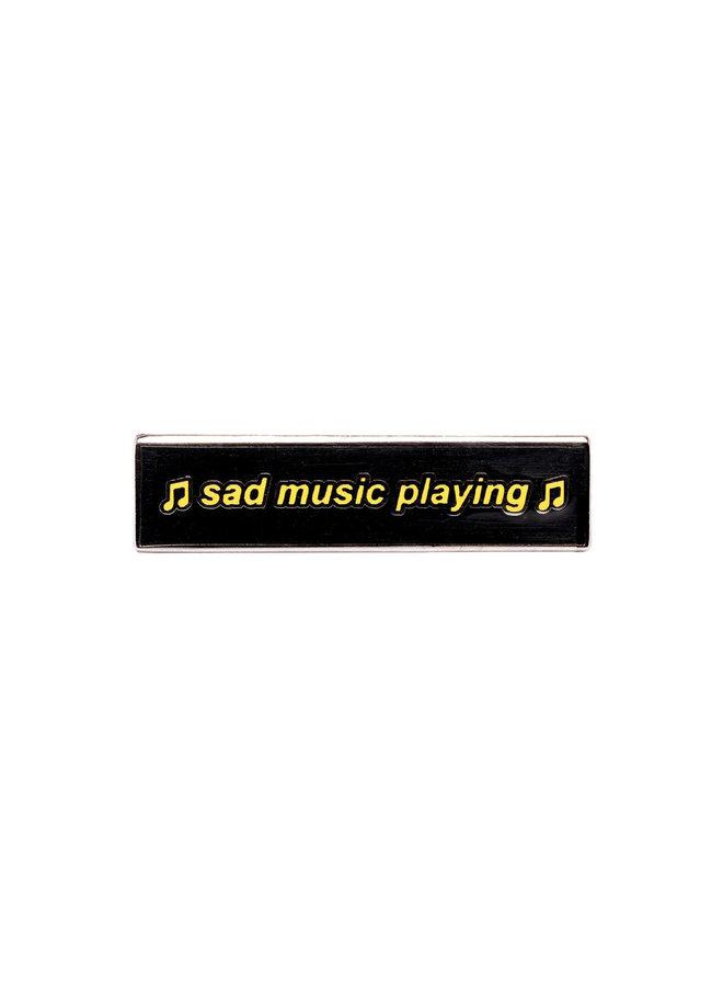 Sad Music Pin