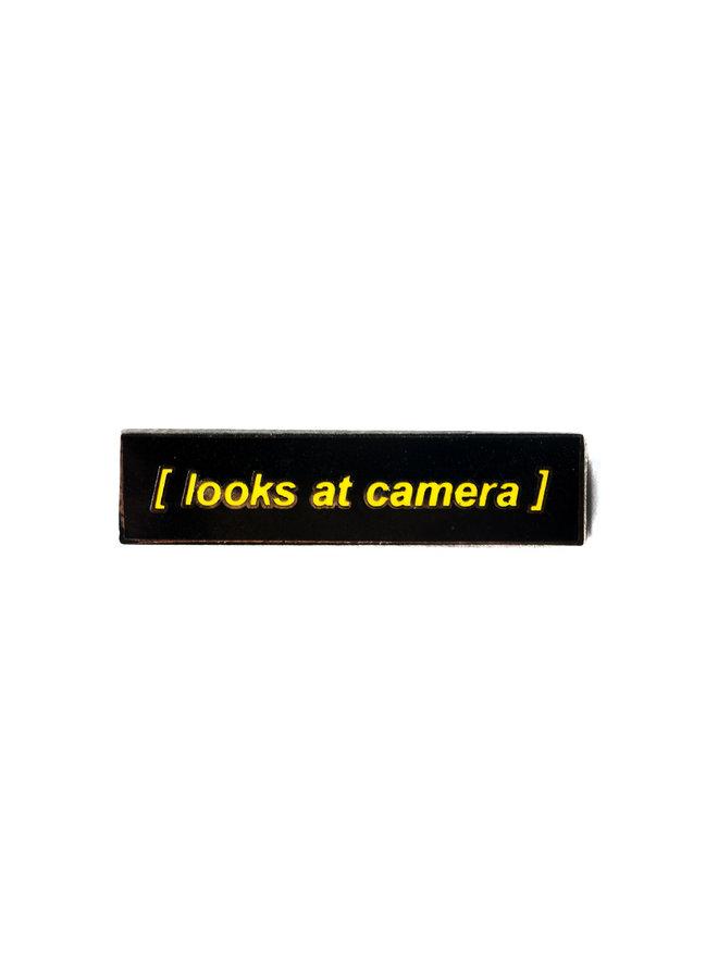 Closed Captions - Looks at Camera Pin
