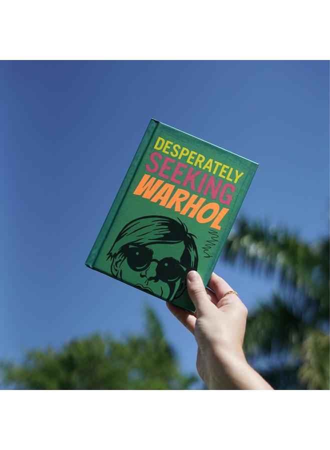 Desperately Seeking Warhol