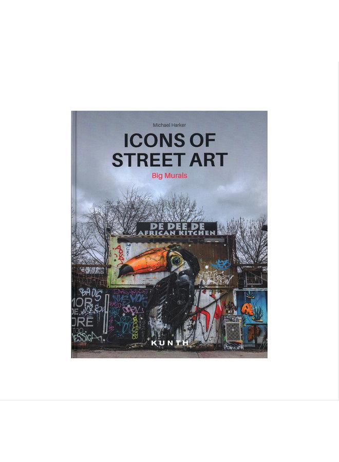 Icons of Street Art : Big Murals