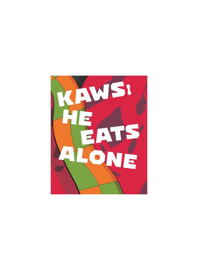 Kaws: He Eats Alone