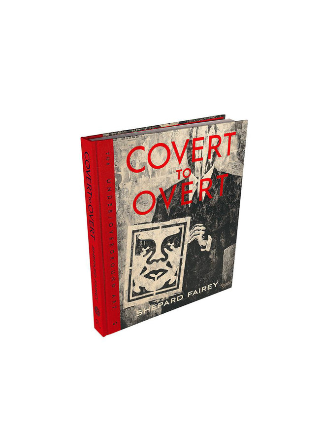 Shepard Fairey COVERT TO OVERT Signed Book