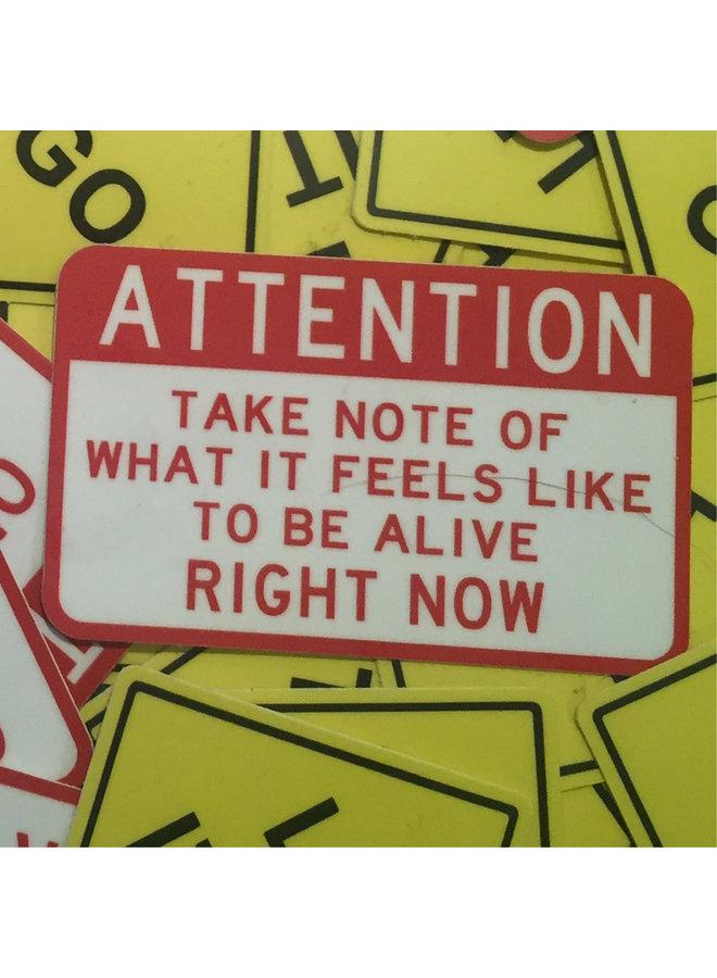 Scott Froschauer Attention: Alive  Sticker