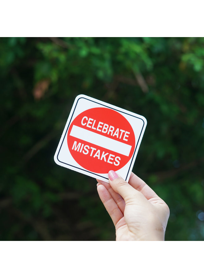 Scott Froschauer Celebrate Mistakes  Sticker