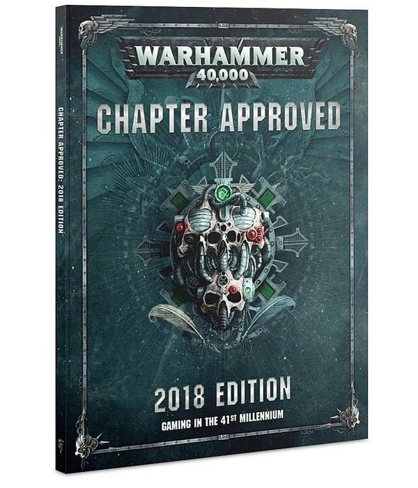 WARHAMMER 40K CHAPTER APPROVED 2018