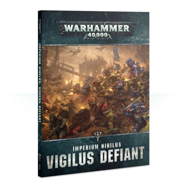 WARHAMMER 40K IMPERIUM NIHILUS VIGILUS DEFIANT PRE-ORDER