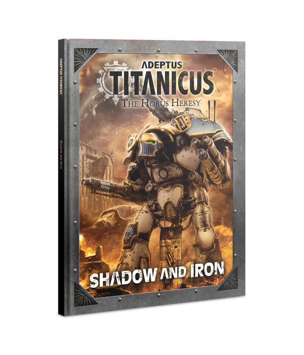 ADEPTUS TITANICUS SHADOW AND IRON SPECIAL ORDER