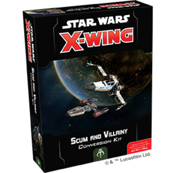 Star Wars X-Wing 2nd Edition Scum and Villany Conversion Kit