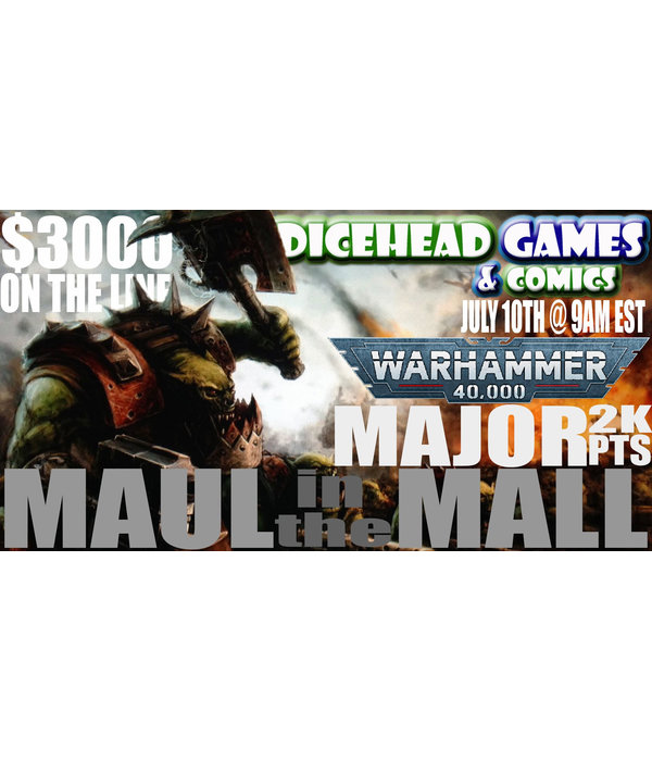 THE MAUL IN THE MALL 40K DICEHEAD MAJOR 2021 TICKET