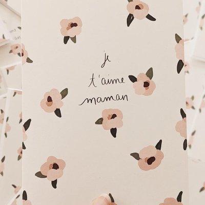 Mimi - Auguste Je t'aime Maman fleurs